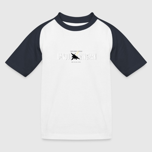IM YOUR WINGMAN - Baseball T-shirt til børn