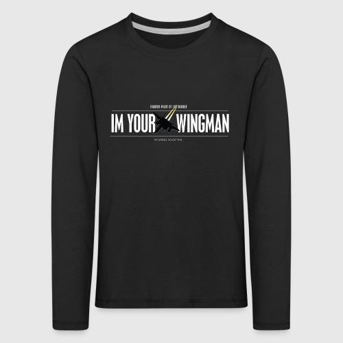 IM YOUR WINGMAN - Børne premium T-shirt med lange ærmer
