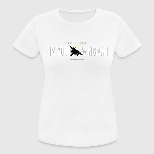 IM YOUR WINGMAN - Dame T-shirt svedtransporterende