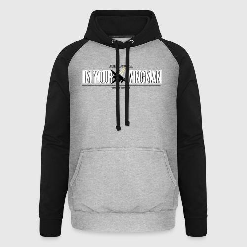 IM YOUR WINGMAN - Unisex baseball hoodie