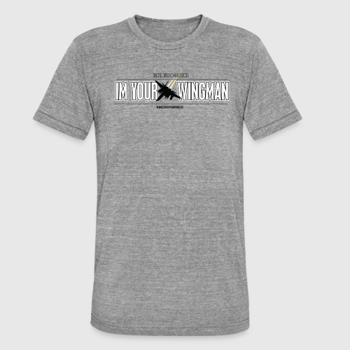 IM YOUR WINGMAN - Unisex tri-blend T-shirt fra Bella + Canvas