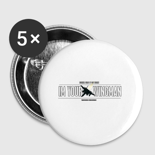IM YOUR WINGMAN - Buttons/Badges stor, 56 mm (5-pack)