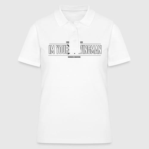 IM YOUR WINGMAN - Women's Polo Shirt