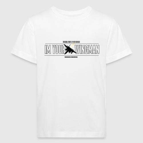 IM YOUR WINGMAN - Organic børne shirt