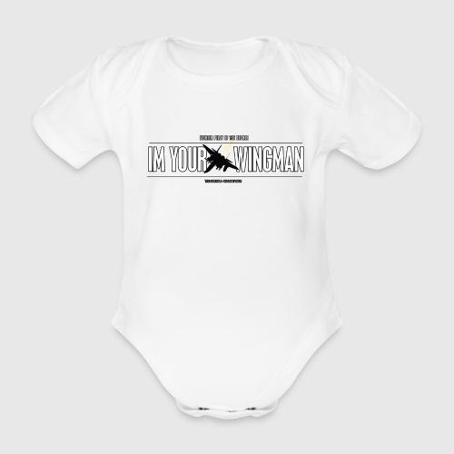 IM YOUR WINGMAN - Kortærmet babybody, økologisk bomuld