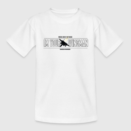 IM YOUR WINGMAN - Teenager-T-shirt