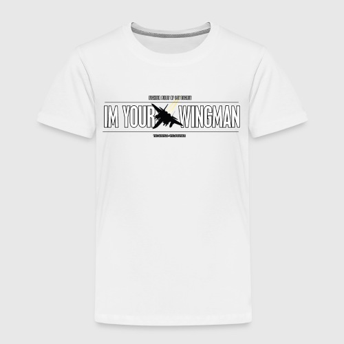 IM YOUR WINGMAN - Børne premium T-shirt