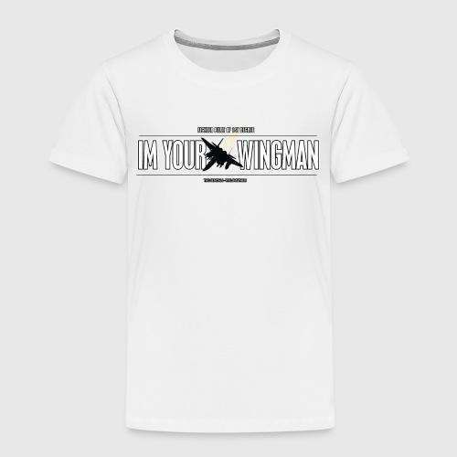 IM YOUR WINGMAN - Børne premium T-shirt