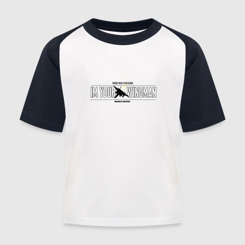 IM YOUR WINGMAN - Baseball T-shirt til børn