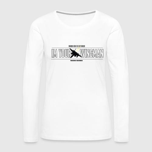 IM YOUR WINGMAN - Dame premium T-shirt med lange ærmer