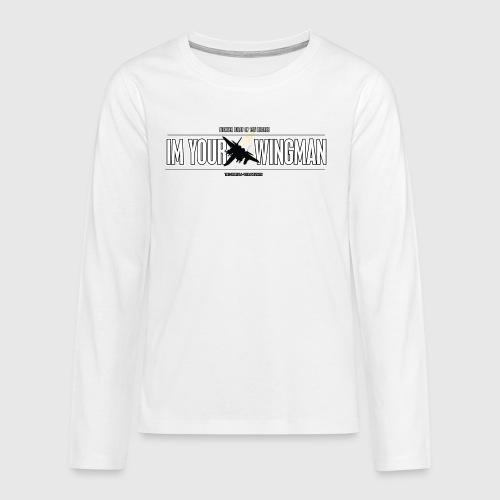 IM YOUR WINGMAN - Teenager premium T-shirt med lange ærmer