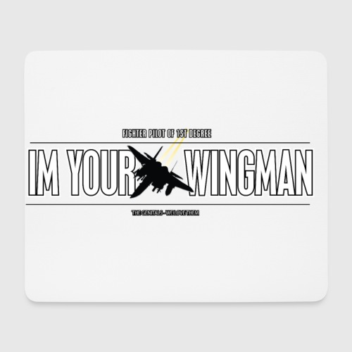IM YOUR WINGMAN - Mousepad (bredformat)