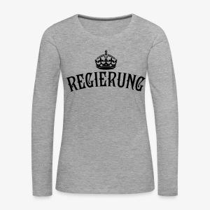 Regierung Familie Krone Queen King Family T-Shirt Frauen - Frauen Premium Langarmshirt
