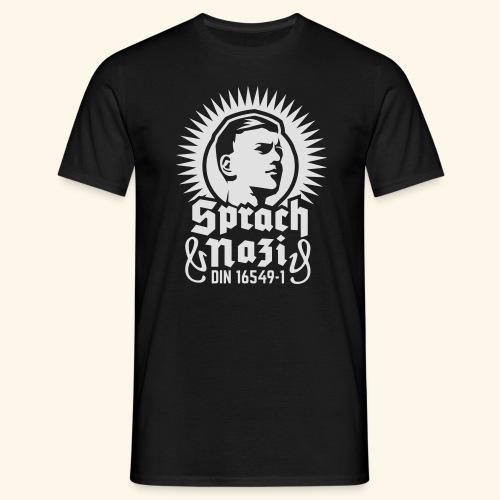 Sprach-Nazi - Männer T-Shirt