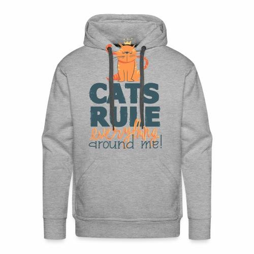 Cats Rule - Männer Premium Hoodie
