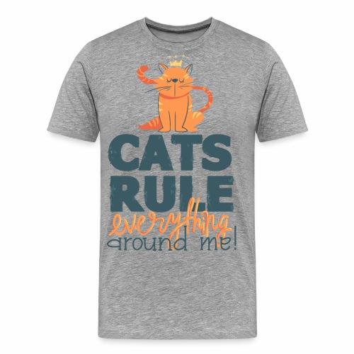 Cats Rule - Männer Premium T-Shirt