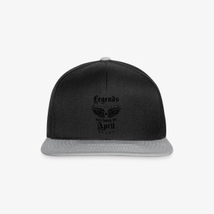 Legends are born in April Birthday Geburtstag T-Shirt - Snapback Cap