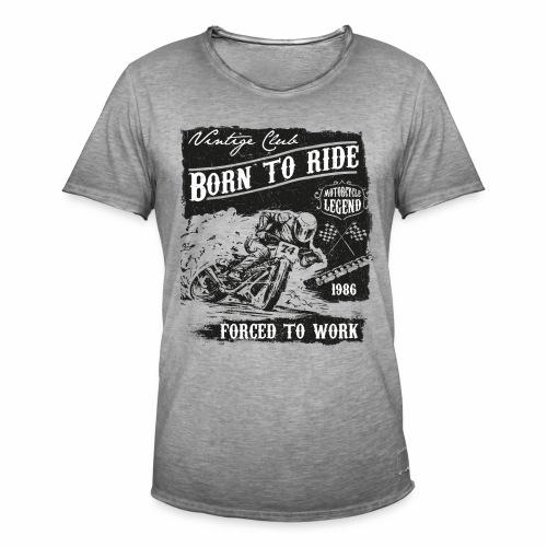 Born to Ride - Männer Vintage T-Shirt