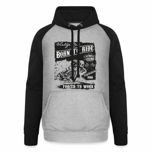 Born to Ride - Unisex Baseball Hoodie