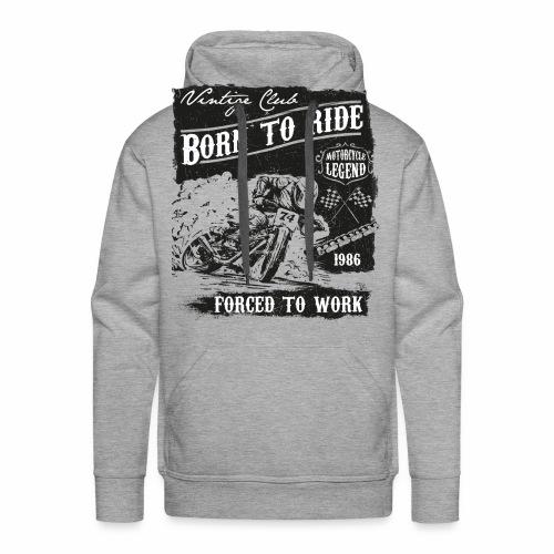 Born to Ride - Männer Premium Hoodie
