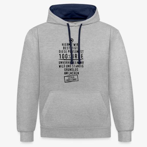 53 Diese Person ist 100% IRRE wild lustiger Spruch T-Shirt - Kontrast-Hoodie