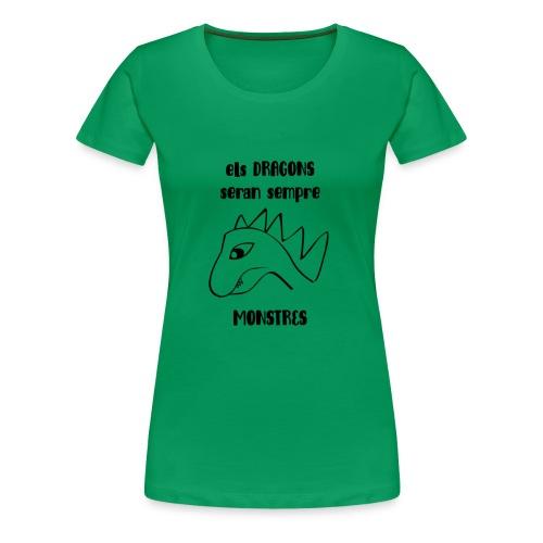 dragons monstres - Camiseta premium mujer