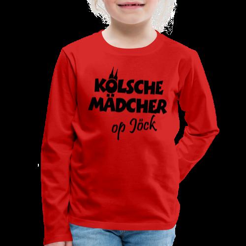 Kölsche Mädcher op Jöck Mädchen aus Köln Unterwegs - Kinder Premium Langarmshirt