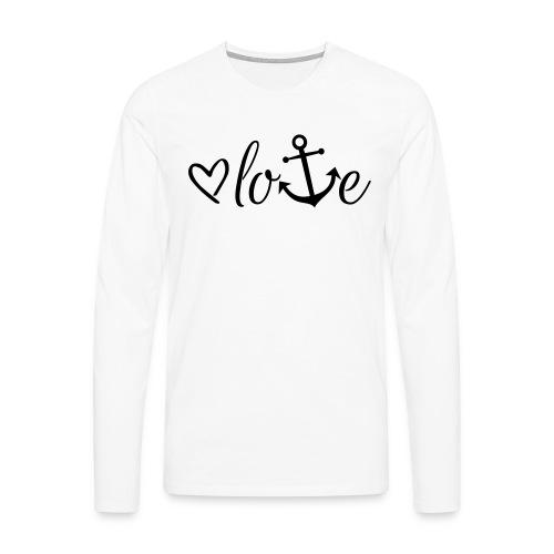 Anker Liebe Premium T-Shirt - Männer Premium Langarmshirt