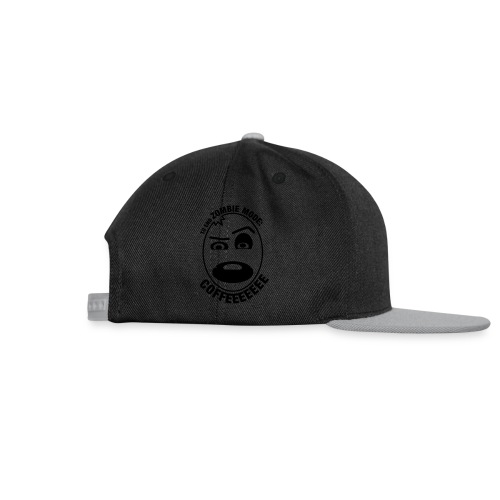 Zombie when not Coffee - Snapback cap