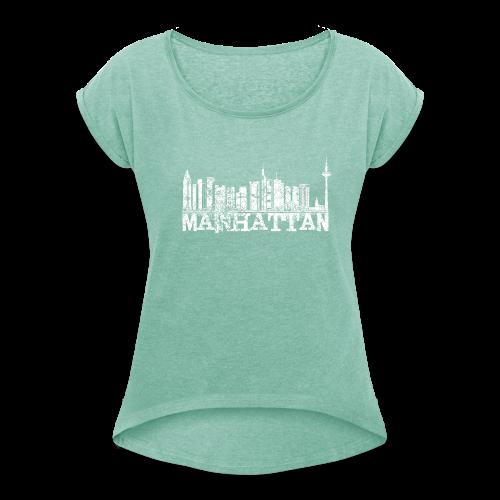 Mainhattan Shirt - Frauen T-Shirt mit gerollten Ärmeln