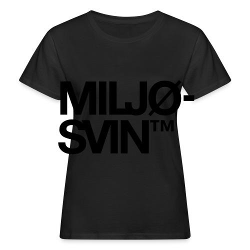 Miljøsvin (tm) - Økologisk T-skjorte for kvinner