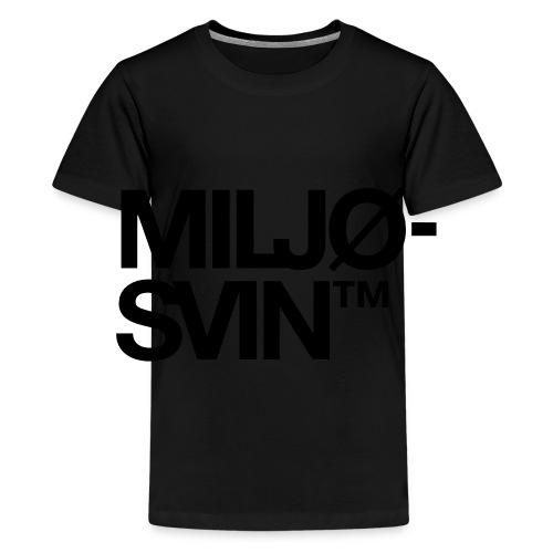 Miljøsvin (tm) - Premium T-skjorte for tenåringer