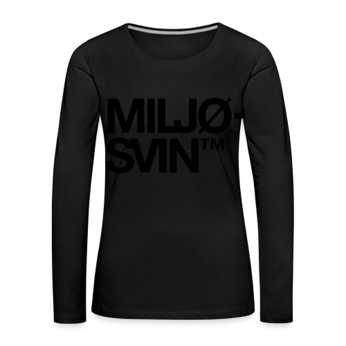 Miljøsvin (tm) - Premium langermet T-skjorte for kvinner