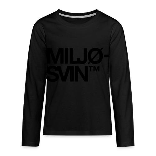 Miljøsvin (tm) - Premium langermet T-skjorte for tenåringer