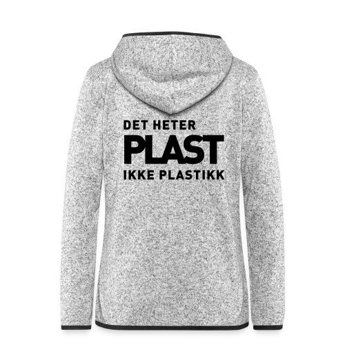 Det heter plast - Hette-fleecejakke for kvinner