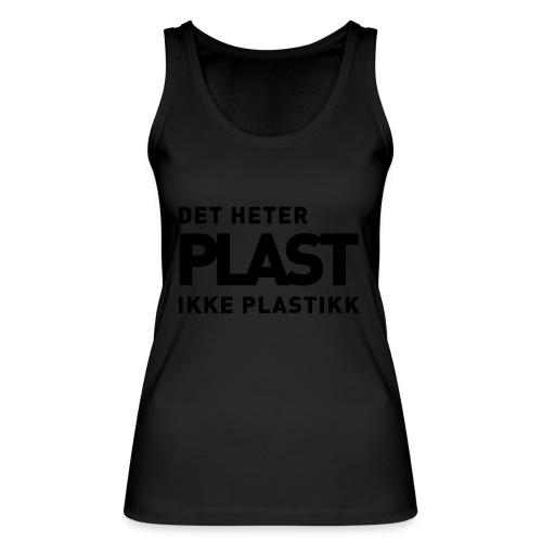 Det heter plast - Økologisk singlet for kvinner fra Stanley & Stella