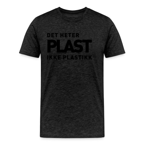 Det heter plast - Premium T-skjorte for menn