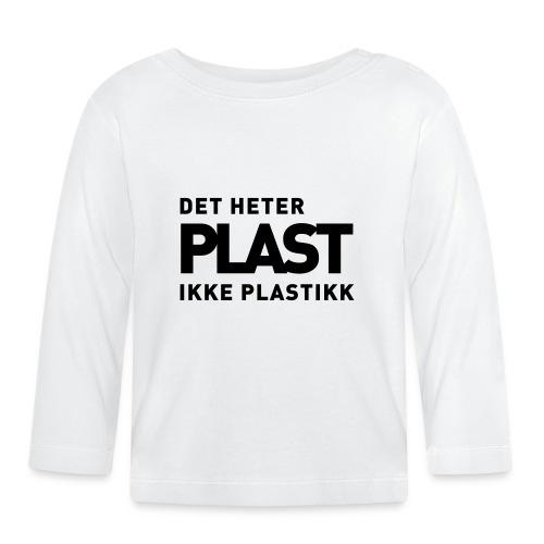 Det heter plast - Langarmet baby-T-skjorte