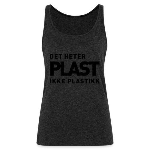 Det heter plast - Premium singlet for kvinner