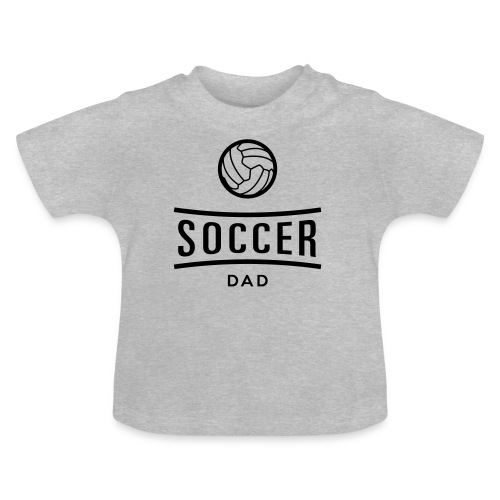 Soccer dad tee shirt football - T-shirt Bébé