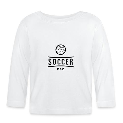 Soccer dad tee shirt football - T-shirt manches longues Bébé