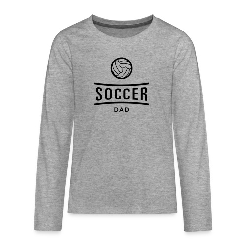 Soccer dad tee shirt football - T-shirt manches longues Premium Ado