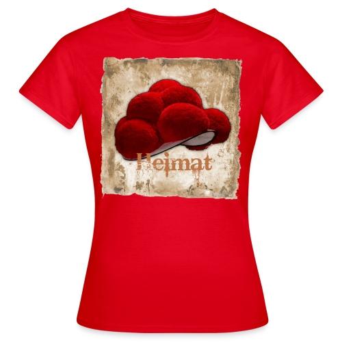 Heimat Schwarzwaldhut - Frauen T-Shirt
