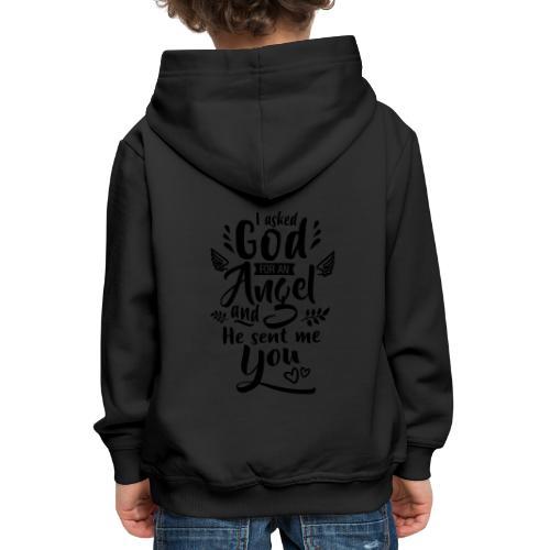 Jag bad Gud om en ängel Väskor & ryggsäckar - Kinder Premium Hoodie