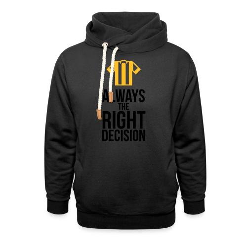 Schiedsrichter - immer die richtige Entscheidung T-Shirts - Schalkragen Hoodie