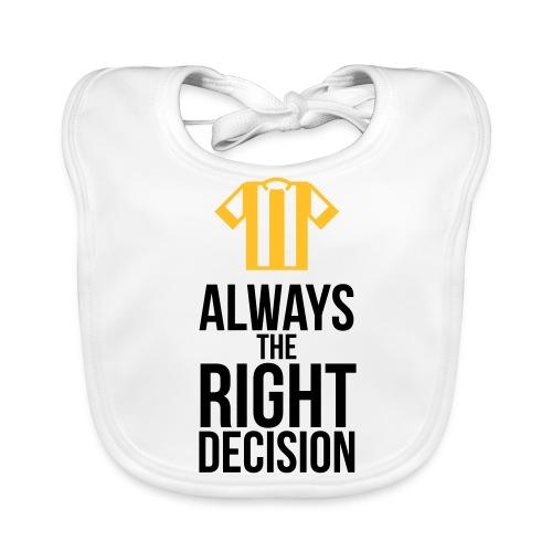 Schiedsrichter - immer die richtige Entscheidung T-Shirts - Baby Bio-Lätzchen