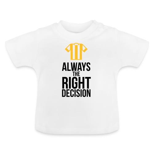 Schiedsrichter - immer die richtige Entscheidung T-Shirts - Baby T-Shirt