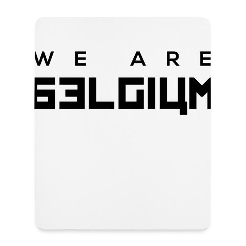 We Are Belgium, België - Tapis de souris (format portrait)
