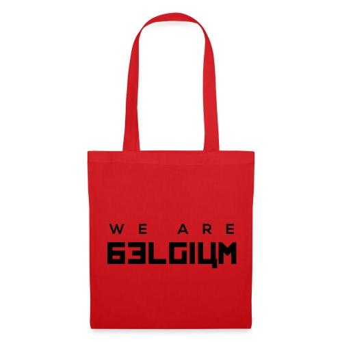 We Are Belgium, België - Tote Bag