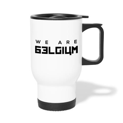 We Are Belgium, België - Mug thermos